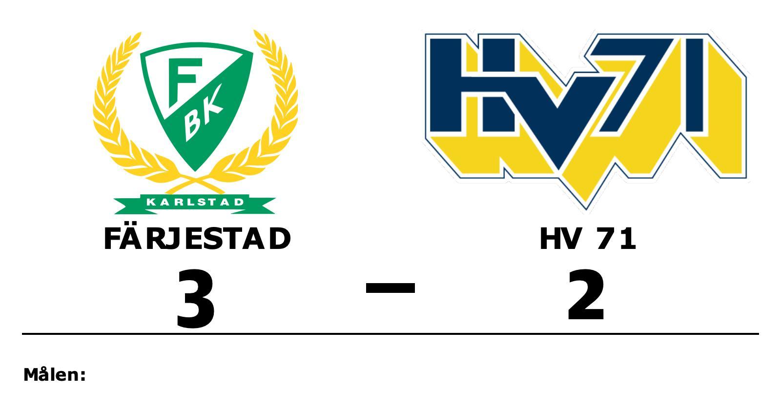 Färjestad vann med 3–2 hemma mot HV 71
