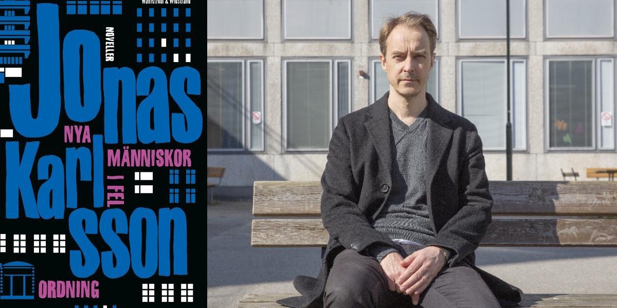 """Recension: """"Nya människor i fel ordning"""" av Jonas Karlsson"""