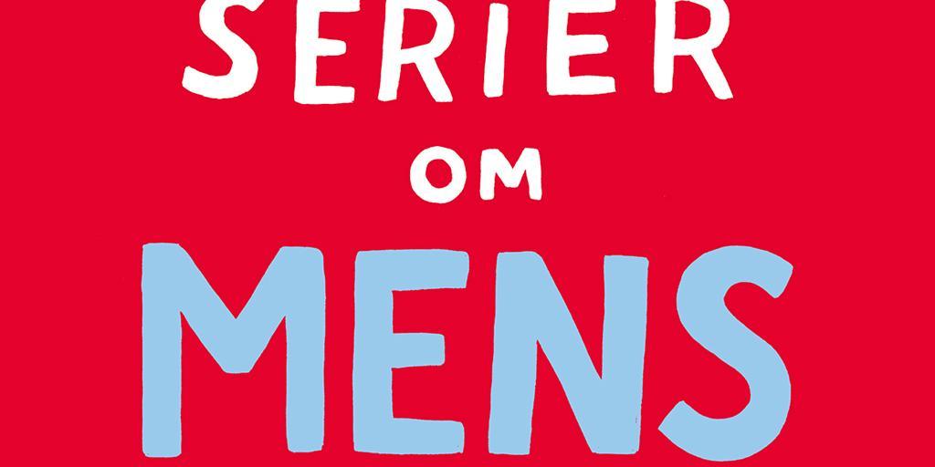 Redaktor Sara Olausson Kvinnor Ritar Bara Serier Om Mens